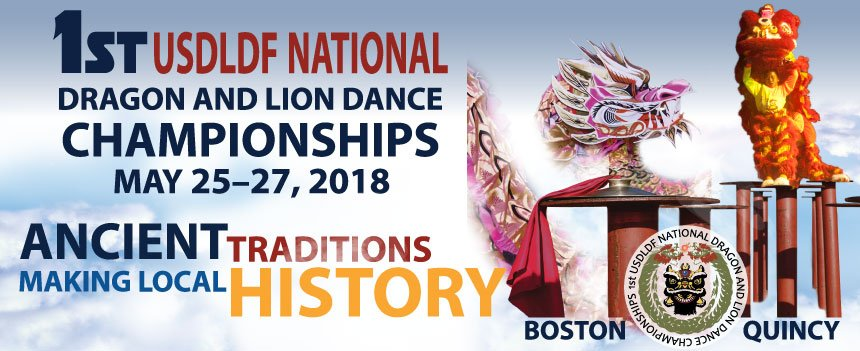 1st usdldf national dragon and lion dance championships - may 25-27, 2018